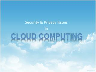 Security &  Privacy  Issues in