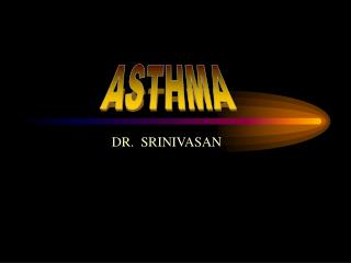 DR.  SRINIVASAN