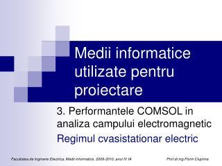 Medii informatice utilizate pentru proiectare