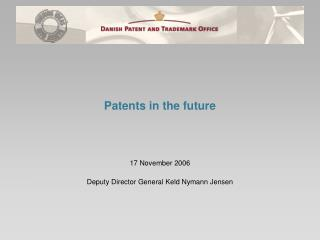 Patents in the future