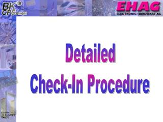 Detailed Check-In Procedure