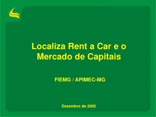 Localiza Rent a Car e o  Mercado de Capitais