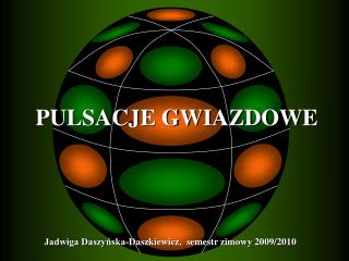 Jadwiga Daszyńska-Daszkiewicz,  semestr zimowy 2009/2010