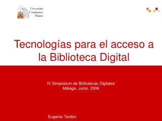 Tecnologías para el acceso a la Biblioteca Digital