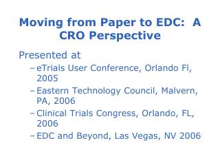 Moving from Paper to EDC:  A CRO Perspective