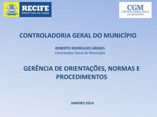 CONTROLADORIA GERAL DO MUNICÍPIO