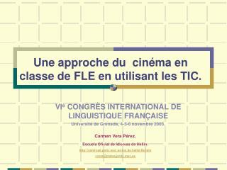 Une approche du  cinéma en classe de FLE  e n utilisant les TIC.