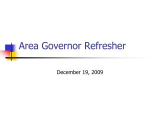 Area Governor Refresher