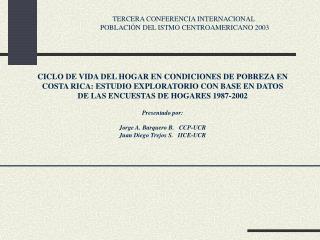CICLO DE VIDA  DEL HOGAR  EN CONDICIONES DE POBREZA EN