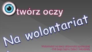 Wolontariat na rzecz aktywności społecznej - XVII Sesja Sejmu Dzieci i Młodzieży