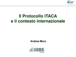 Il Protocollo ITACA e  il contesto internazionale