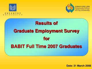 Results of  Graduate Employment Survey for BABIT Full Time 2007 Graduates