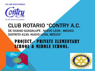 PROJECT.-  Private Elementary School  &  Middle School .