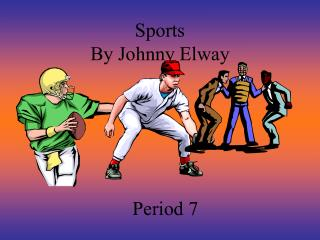 Sports By Johnny Elway