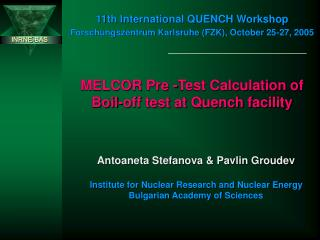 MELCOR Pre -Test Calculation of Boil-off test at Quench facility