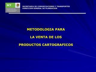 SECRETARIA DE COMUNICACIONES Y TRANSPORTES DIRECCION GENERAL DE PLANEACION