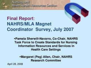 Final Report :   NAHRS/MLA Magnet  Coordinator  Survey, July 2007