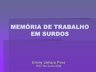 MEM RIA DE TRABALHO  EM SURDOS