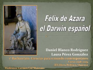 Daniel Blanco Rodríguez Laura Pérez González 1º Bacharelato. Ciencias para o mundo contemporáneo