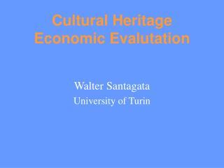 Cultural Heritage Economic Evalutation