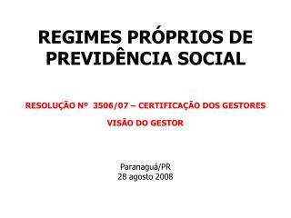 REGIMES PR�PRIOS DE PREVID�NCIA SOCIAL