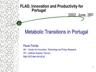 Metabolic Transitions in Portugal