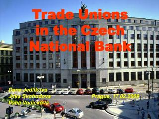 Trade Unions in the Czech National Bank