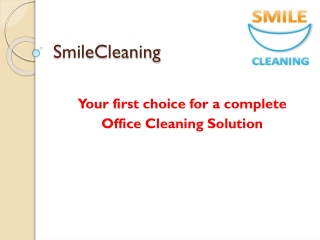 Smile Complete Office Cleaning Solution