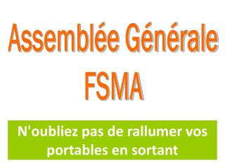 Assemblée Générale FSMA