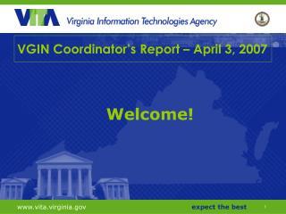 VGIN Coordinator's Report – April 3, 2007