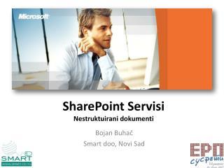 SharePoint Servisi Nestruktuirani dokumenti