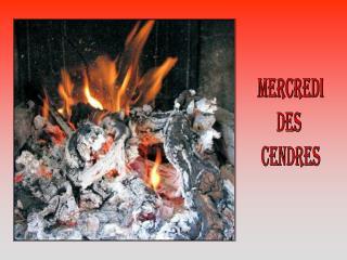 Mercredi des  Cendres