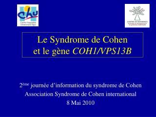 Le Syndrome de Cohen  et le gène  COH1/VPS13B
