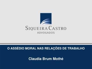 O ASSÉDIO MORAL NAS RELAÇÕES DE TRABALHO
