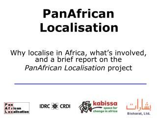 Why localise in Africa, what's involved, and a brief report on the