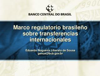 Marco regulatorio brasileño  sobre transferencias internacionales
