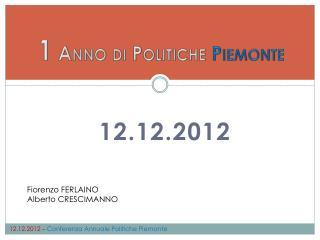 1 Anno di Politiche  Piemonte