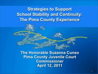 Strategies to Support  School Stability and Continuity:  The Pima County Experience
