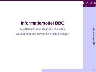 informatiemodel BBO trajecten, schoolwisselingen, leeftijden,