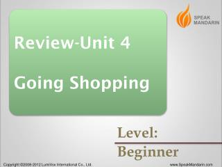 Review-Unit 4 Going Shopping