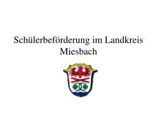Schülerbeförderung im Landkreis Miesbach