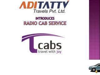 Introduces Radio Cab Service