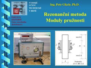 Rezonanční metoda Moduly pružnosti
