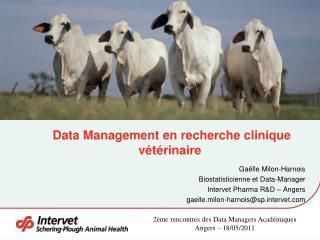 Data Management en recherche clinique vétérinaire