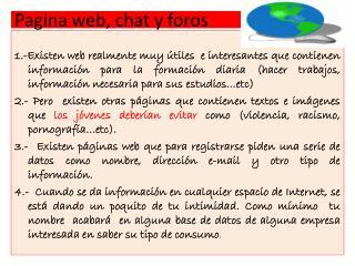 Pagina web, chat y foros