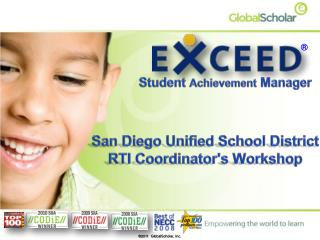 San Diego Unified School District RTI Coordinators Workshop