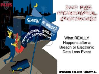 What REALLY  Happens after a  Breach or Electronic  Data Loss Event