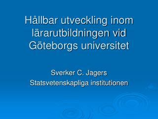 Hållbar utveckling inom lärarutbildningen vid Göteborgs universitet