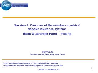 Session 1. Overview of the member-countries� deposit insurance systems