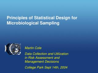 Principles of Statistical Design for Microbiological Sampling